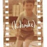 Kidsmoke