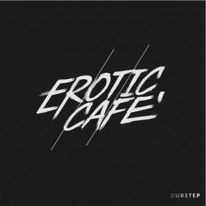 Erotic Cafe'
