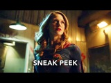 Supergirl 2x11 Sneak Peek