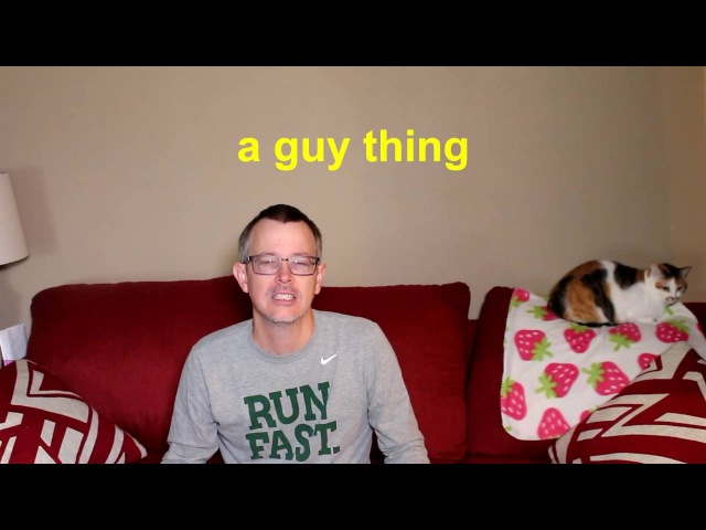 Learn English: Daily Easy English 1028: a guy thing