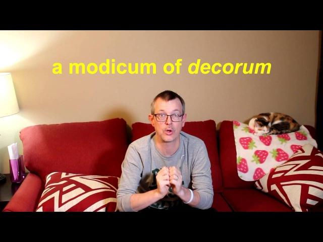 Learn English Daily Easy English 1030 a modicum of decorum