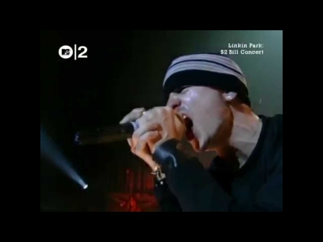 Linkin Park - 09 A Place For My Head (Live in MTV 2$ Bill, State Theatre, Detroit Michigan, USA 17/03/2003)