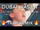 DUBAI WAS LIT ! ! [Trap Remix] | by Asher Postman