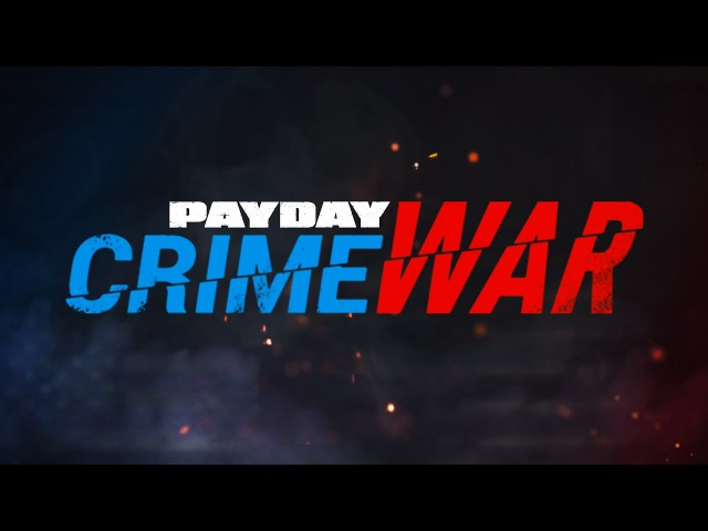 PAYDAY Crime War – Trailer