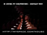 N-Dubz Ft Chipmunk - Defeat You