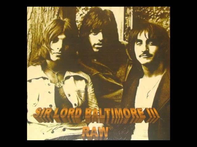 Sir Lord Baltimore - III Raw (2006) Full Album
