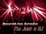 Ekowraith feat. Kyrandian - I'm Just a DJ