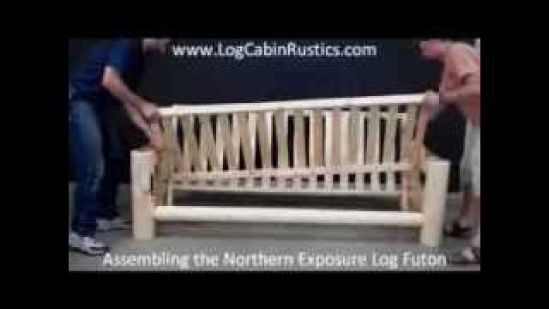 Assembling Log Furniture - Northern Exposure Log Futon