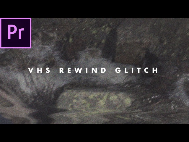 REWIND VHS Glitch Effect (how to) | Adobe Premiere Pro CC 2017 Tutorial