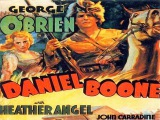 DANIEL BOONE (1936) George O'Brien, Heather Angel, John Carradine