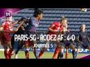 J5 Paris-SG - Rodez AF 4-0, le résumé