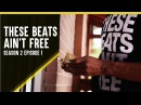 "These Beats Ain't Free - Season 2 - Episode 1 - ""What's Beef"""