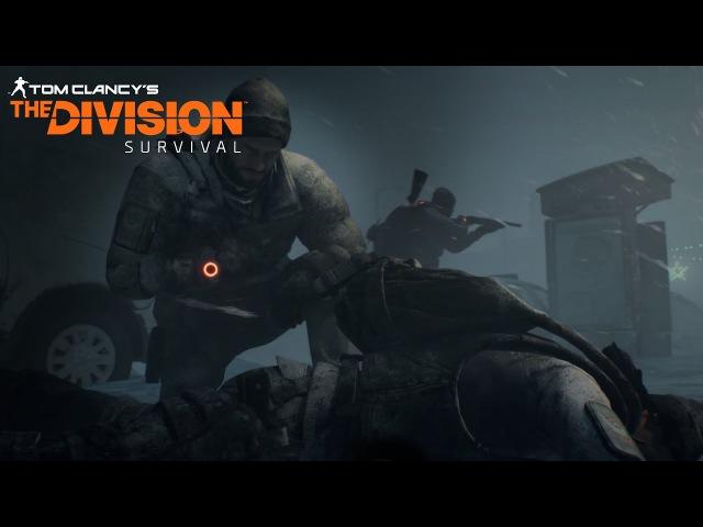 Tom Clancy's The Division - Тизер дополнения 'Выживание' Трейлер E3