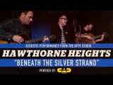 APTV Sessions HAWTHORNE HEIGHTS -