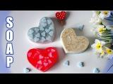 DIY: Soap ● Мыло с сердечками ● 3 идеи для мыла из одной формы ● Мыло ко Дню святого В...