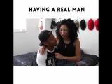 having a real man