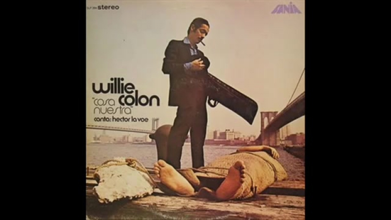 NO ME LLORES MAS WILLIE COLON HECTOR LAVOE