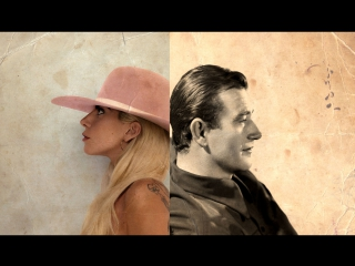 Lady GaGa - John Wayne (Official Video 2017)