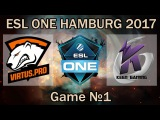 Virtus.pro G2A vs Keen Gaming. Group Stage | ESL One Hamburg 2017