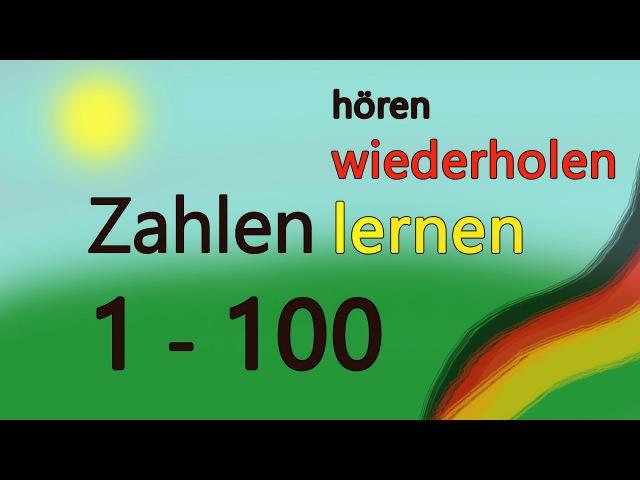 Zahlen lernen bis 100! Deutsch lernen. Count to 100 in german. Learn the german numbers