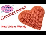 Video Class How to make a Beautiful Crochet 3D Puffy Heart Tutorial Free Online YouTube Class