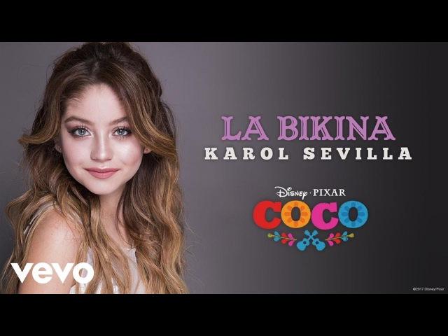 Karol Sevilla - La bikina (Inspirado en COCO/Audio Only)