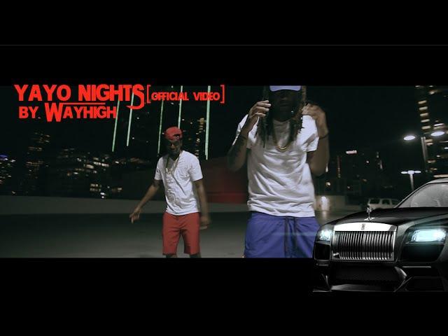 Yayo Nights by Wayhigh [Haze Monteca Vito Cartel]