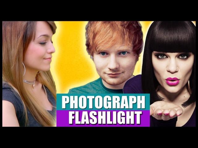 ED SHEERAN JESSIE J - PHOTOGRAPH / FLASHLIGHT [MASHUP]
