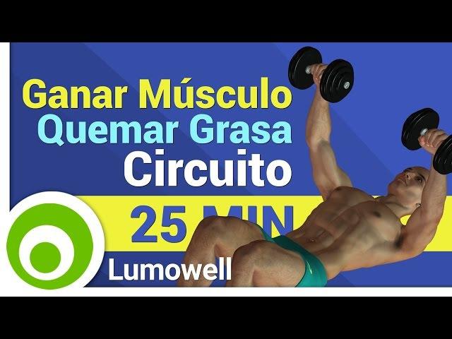 Ganar Músculo y Quemar Grasa - Rutina Completa
