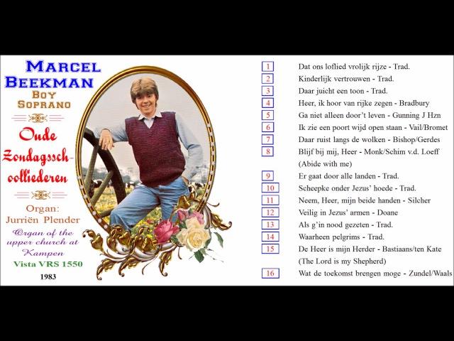 Marcel Beekman, boy soprano, sings Heer, ik, hoor van rijke zegen, Bradbury, LP, 1983