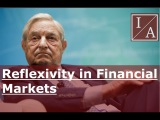 Billionaire George Soros Reflexivity in Financial Markets