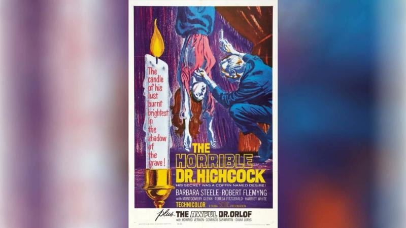 Ужасный секрет доктора Хичкока (1962)   Lorribile segreto del Dr. Hichcock