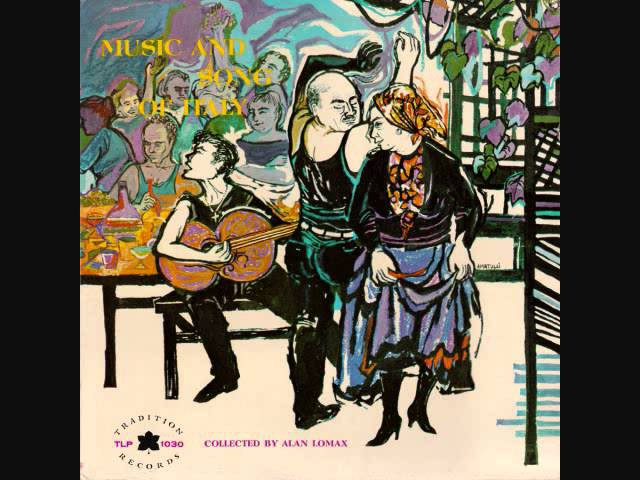 Italian Folk Song Stornelli Alan Lomax collector Canzone Folclorica Italiana