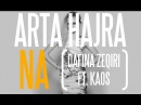 KARAOKE Arta Hajra Na Dafina Zeqiri ft Kaos LYRICS