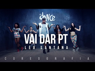 Vai Dar PT - Léo Santana (Coreografia) FitDance TV