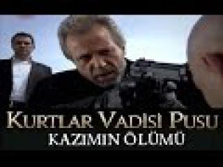 Kurtlar Vadisi Pusu Kazım'ın Ölümü | Bölüm88HD
