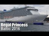 REGAL PRINCESS Baltic Cruise 2016