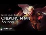 Speed Sculpt #12 ONEPUNCH MAN Saitama