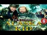 Аляска Кид. 6 серия.