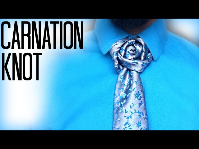 How to tie a tie The Carnation Knot