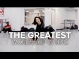 1Million dance studio BDC Workshop / The Greatest - Sia ft. Kendrick Lamar / Lia Kim Choreography