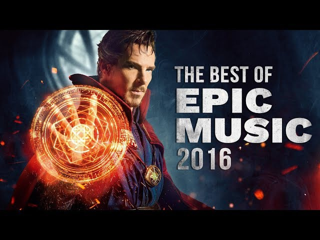 Best of Epic Music 2016   1-Hour Full Cinematic   Epic Hits   Epic Music VN
