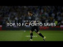 Iker Casillas - Top 10 Saves With F.C Porto - 2015/17