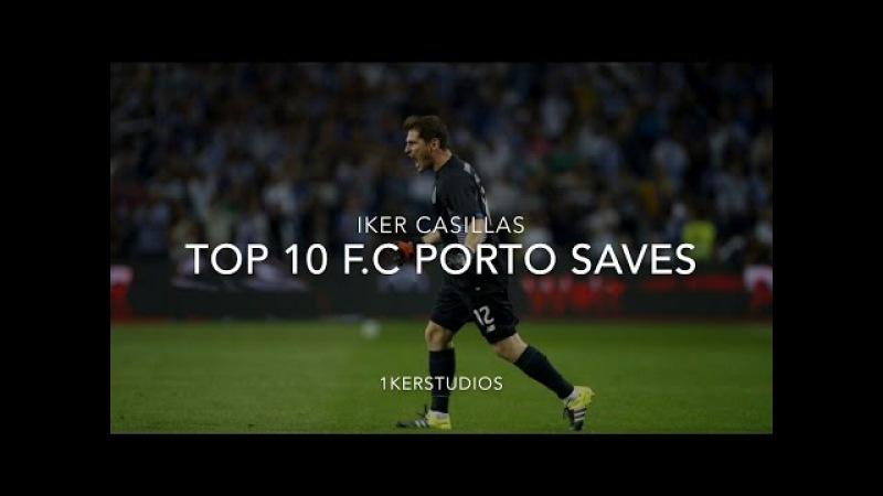 Iker Casillas Top 10 Saves With F C Porto 2015 17