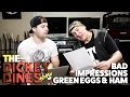BAD IMPRESSIONS - Green Eggs and Ham!!