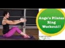Ange's Pilates Ring Workout
