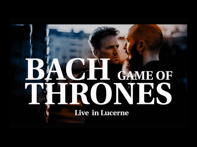 Game of Thrones Main Theme J S Bach MOZART HEROES Live