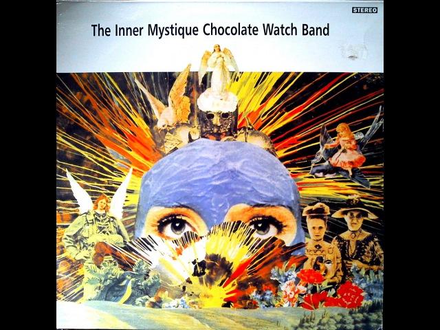 THE CHOCOLATE WATCHBAND - THE INNER MYSTIQUE (FULL VINYL)