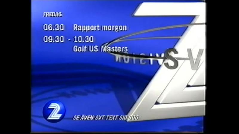 Анонс, диктор, программа передач и конец эфира (SVT2 [Швеция], 06.04.2000)