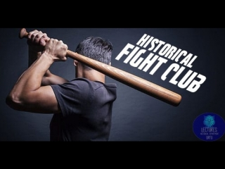 Historical fight club